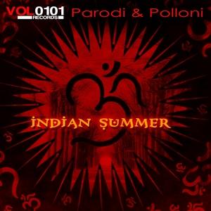 PARODI & POLLONI - Indian Summer