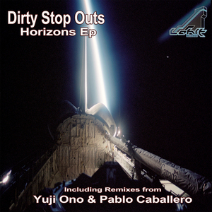 DIRTY STOP OUTS - Horizons EP