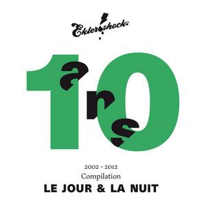 VARIOUS - Ekler O Shock: Compilation 10 Ans Le Jour Et La Nuit