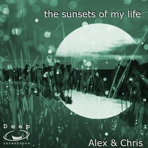ALEX & CHRIS - The Sunsets Of My Life