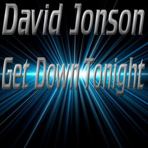 JONSON, David - Get Down Tonight