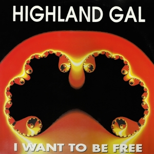 HIGHLAND GAL - I Want To Be Free (remixes)