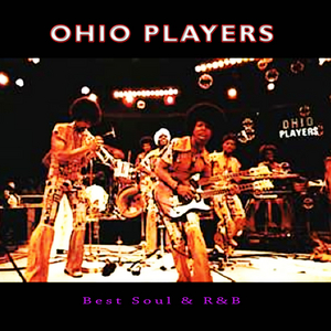 OHIO PLAYERS - Best Soul & R'n'B