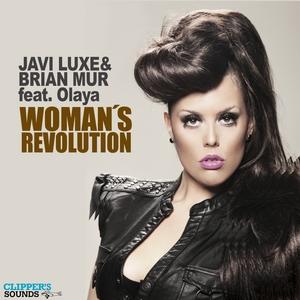 JAVI LUXE/BRIAN MUR feat OLAYA - Woman's Revolution