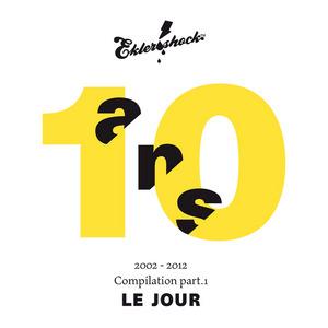 VARIOUS - Ekler O Shock: Compilation 10 Ans Part 1 Le Jour