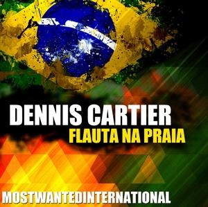 CARTIER, Dennis - Flauta Na Praia