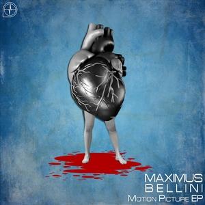 BELLINI, Maximus - Motion Picture EP