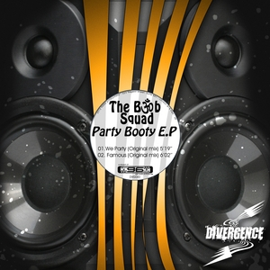 BOMB SQUAD, The - Party Booty EP