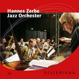 HANNES ZERBE JAZZ ORCHESTER - Eisleriana