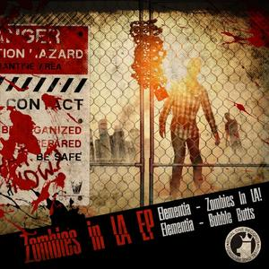 ELEMENTIA - Zombies In LA!