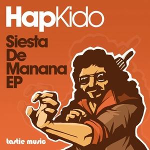 HAPKIDO - Siesta De Manana EP
