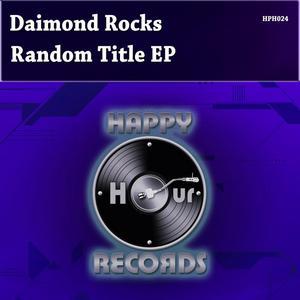 DIAMOND ROCKS - Random Title EP