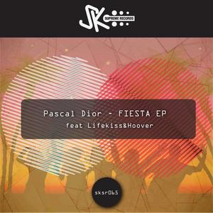 DIOR, Pascal - Fiesta EP