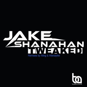SHANAHAN, Jake - Tweaked