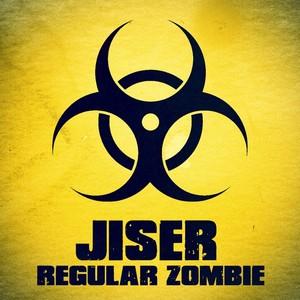 JISER - Regular Zombie