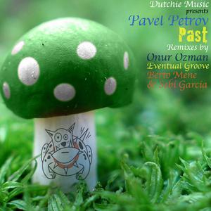 PETROV, Pavel - Past (remixes)