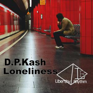 DPKASH - Loneliness