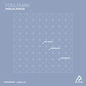 FONLEMAN - Parallel Worlds