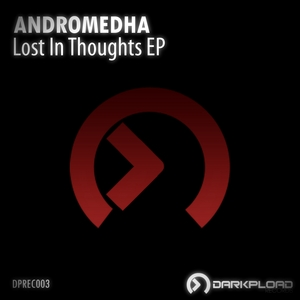 ANDROMEDHA - Lost In Thoughts EP
