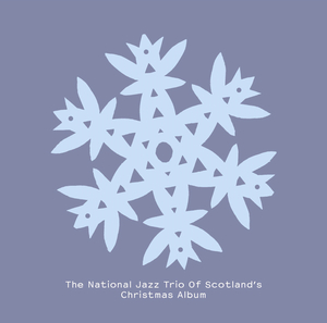 NATIONAL JAZZ TRIO OF SCOTLAND, The - The National Jazz Trio Of Scotland's Christmas Album