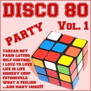 VARIOUS - Disco 80 Party Vol 1