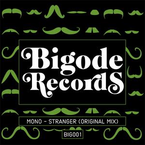 MONO - Stranger