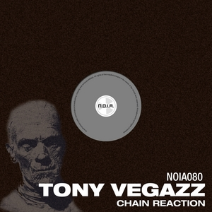 VEGAZZ, Tony - Chain Reaction