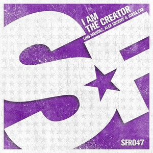 MENDEZ, Luis/ALEX GROOVE/JORGE ZAR - I Am The Creator