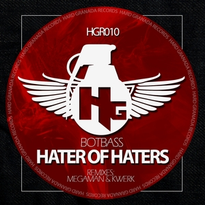 BOTBASS - Hater Of Haters