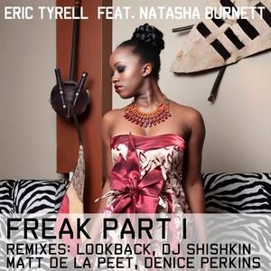 TYRELL, Eric feat NATASHA BURNETT - Freak