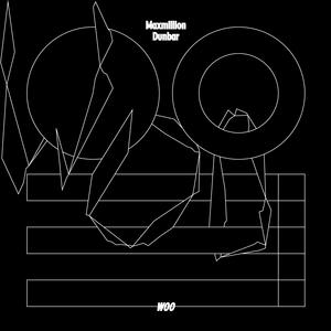DUNBAR, Maxmillion - Woo