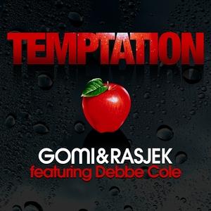 GOMI/RASJEK feat VINCENT INC - Temptation