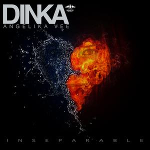 DINKA feat ANGELIKA VEE - Inseparable