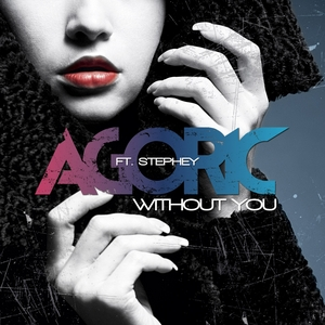 AGORIC feat STEPHEY - Without You
