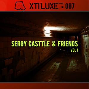 CASTTLE, Sergy/IVAN L/CRISTIAN MHULER - Sergy Casttle & Friends Vol 01
