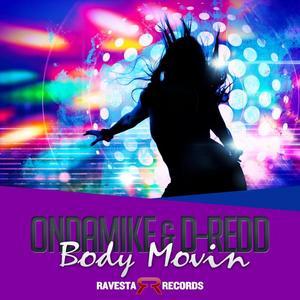 ONDAMIKE/DREDD - Body Movin