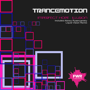 IMPERFECT HOPE - Illusion (remixes)