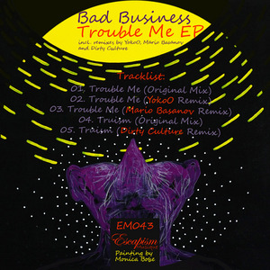 BAD BUSINESS - Trouble Me EP