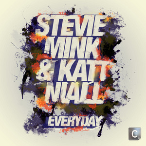 MINK, Stevie/KATT NIALL - Everyday
