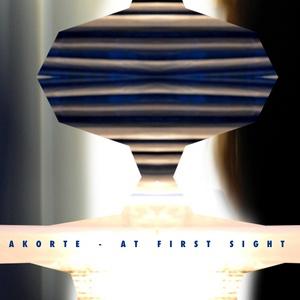 AKORTE - At First Sight