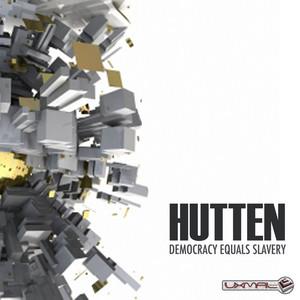 HUTTEN - Democracy Equals Slavery