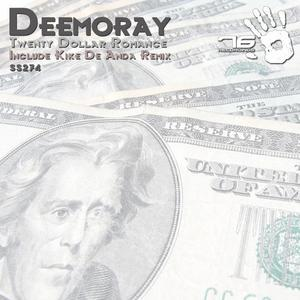 DEEMORAY - Twenty Dollar Romance