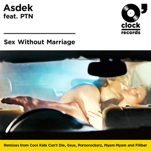 ASDEK feat PTN - Sex Without Marriage