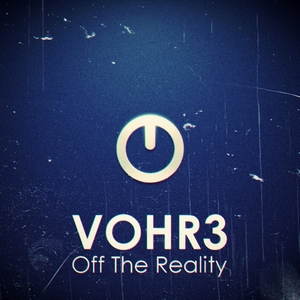 VOHR3 - Off The Reality