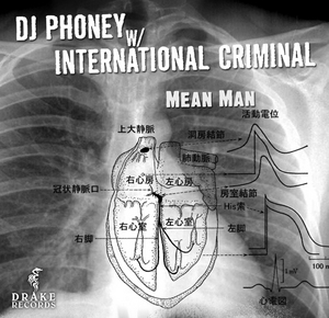 DJ PHONEY with INTERNATIONAL CRIMINAL - Mean Man EP