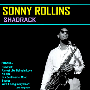 Rollins, Sonny - Shadrack