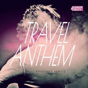 SOHIGHT & CHEEVY - Travel Anthem EP