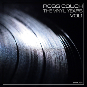 COUCH, Ross - The Vinyl Years Vol 1