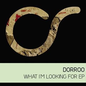 DORROO - What I'm Looking For