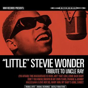LITTLE STEVIE WONDER - Tribute To Uncle Ray (Remastered)